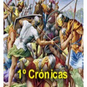 1 Crónicas. Libro histórico de la Biblia