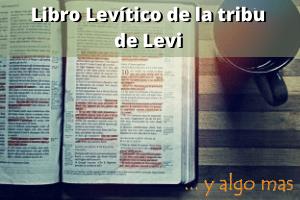 Libro Levítico de la tribu de Levi