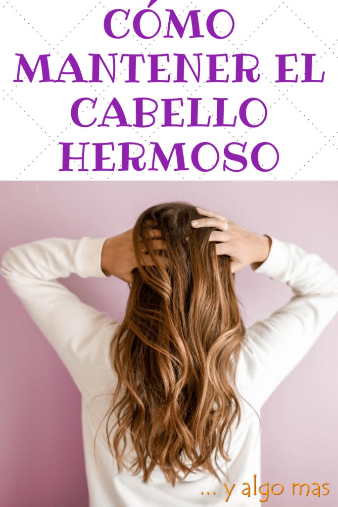 Cómo mantener el cabello hermoso